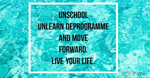 unschool unlearn
